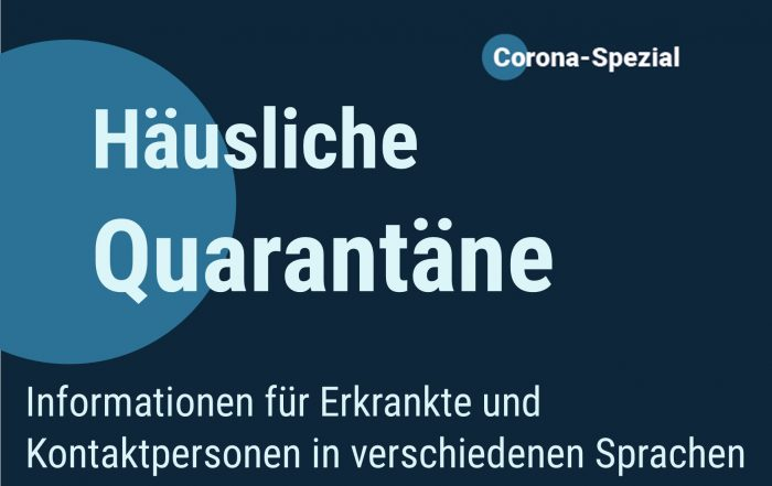 Mehrsprachige Informationen zur häuslichen Quarantäne